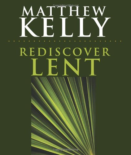 9781616362379: Rediscover Lent