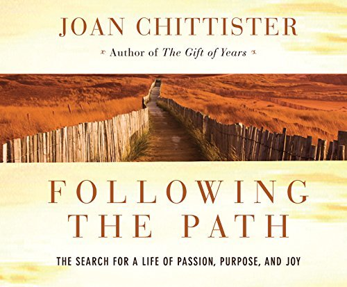 9781616364403: Following the Path: The Search for a Life of Passion, Purpose, and Joy