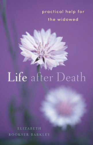 9781616365226: Life After Death: Practical Help for the Widowed