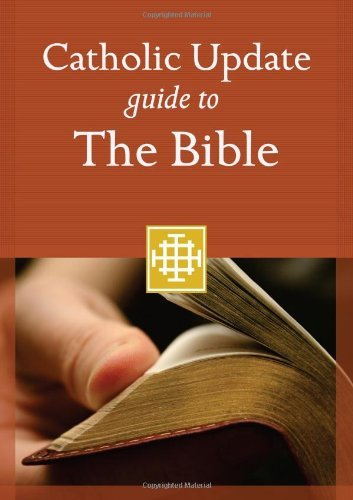 9781616365806: Catholic Update Guide to the Bible (Catholic Update Guides)