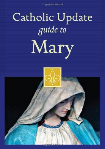 9781616366728: Catholic Update Guide to Mary (Catholic Update Guides)
