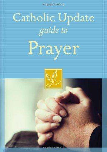 9781616366742: Catholic Update Guide to Prayer (Catholic Update Guides)