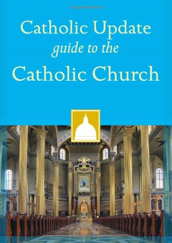 9781616367596: Catholic Update Guide to the Catholic Church (Catholic Update Guides)