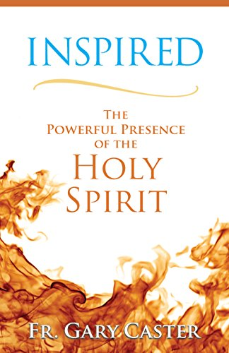 9781616368180: Inspired: The Powerful Presence of the Holy Spirit