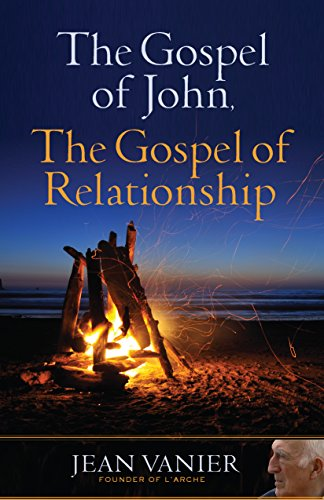 9781616368906: The Gospel of John, the Gospel of Relationship