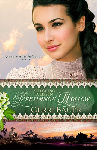 9781616369637: Stitching a Life in Persimmon Hollow (Persimmon Hollow Legacy)