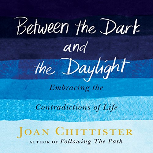 9781616369651: Between the Dark and the Daylight: Embracing the Contradictions of Life