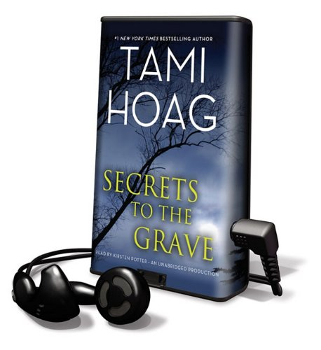 Secrets to the Grave [With Earbuds] (Playaway Adult Fiction): Hoag, Tami