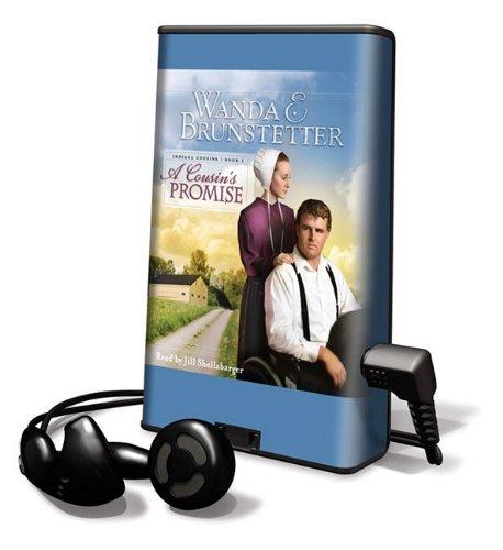 A Cousin's Promise (Playaway Adult Fiction) (1616374292) by Wanda E Brunstetter