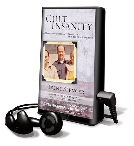 Cult Insanity (Playaway Adult Nonfiction): Irene Spencer