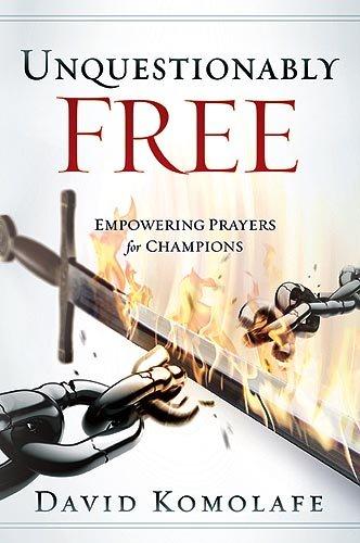 Unquestionably Free (Hardback) - David Komolafe