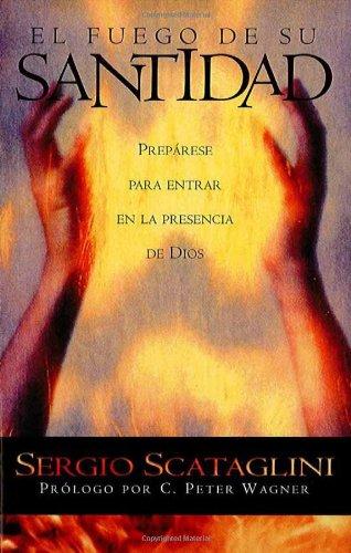 9781616380533: El fuego de Su santidad