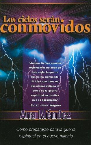 9781616380687: Los cielos serán conmovidos - Pocket: Cómo prepararse para la guerra espiritual en el nuevo milenio (Spanish Edition)