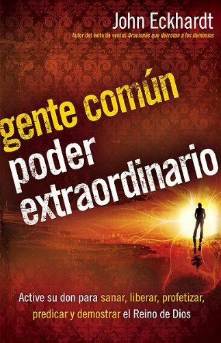 9781616380861: Gente común, poder extraordinario (Spanish Edition)