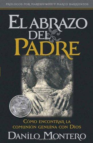 9781616380908: El abrazo del Padre - Pocket: Cómo encontrar la comunión genuina con Dios (Spanish Edition)