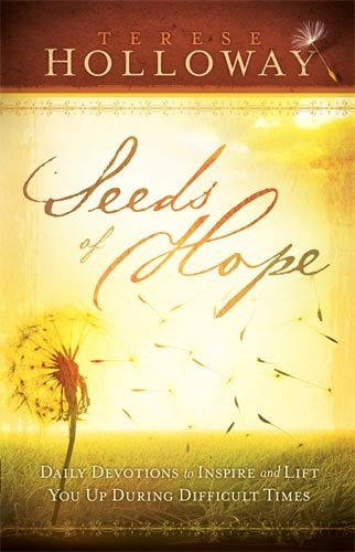 9781616381462: Seeds Of Hope: Daily Devotions to Inspire and Lift You Up During Difficult Times
