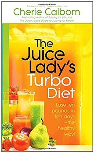 9781616381493: The Juice Lady's Turbo Diet: Lose Ten Pounds in Ten Days the Healthy Way!