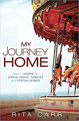 My Journey Home (Paperback): Rita Carr