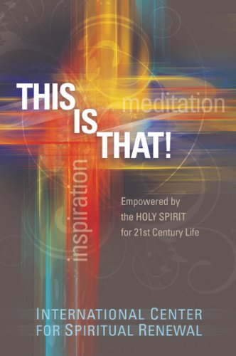 9781616381677: This Is That!: Empowered by the Holy Spirit for the 21st Century Life