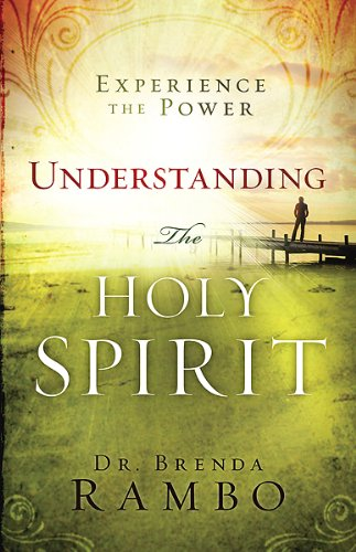 9781616381738: Understanding the Holy Spirit: Experience the Power