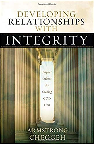 9781616381752: Developing Relationships With Integrity: Impact Others by Seeking God First