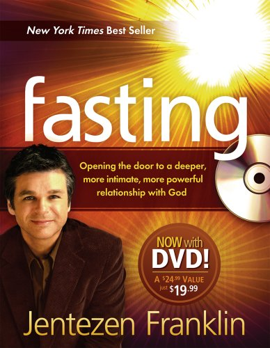 9781616381981: Fasting (Book with DVD): Opening the door to a deeper, more intimate, more powerful relationship with God