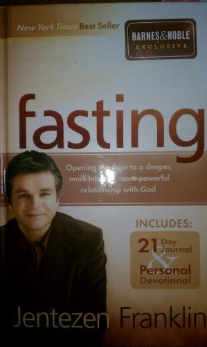9781616382131: Fasting (Includes: 21 Day Journal & Personal Devotional)