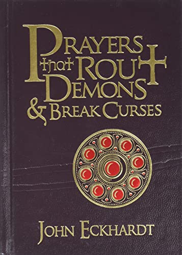 9781616382155: Prayers That Rout Demons and Break Curses