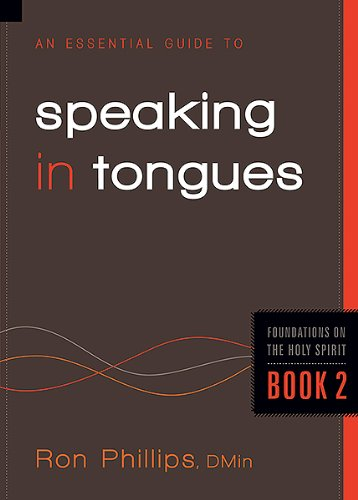 9781616382407: An Essential Guide to Speaking in Tongues (Foundations on the Holy Spirit)