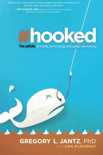 9781616382575: Hooked: The Pitfalls of Media, Technology and Social Networking