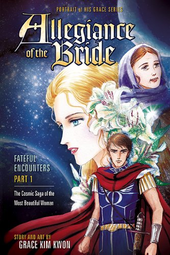 9781616382711: Allegiance of the Bride: Fateful Encounters, Part 1