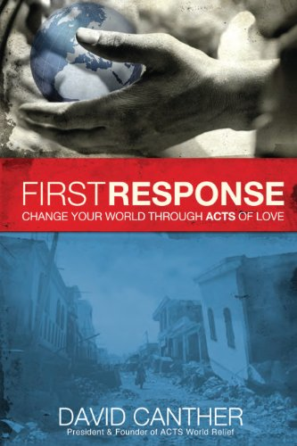 9781616383626: First Response: Change Your World Through Acts of Love