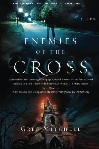 9781616383640: Enemies of the Cross (The Coming Evil)