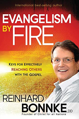 9781616383718: Evangelism by Fire: Keys for Effectively Reaching Others With the Gospel