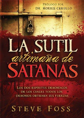 9781616385385: La sutil artimana de Satanas