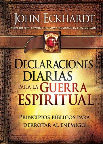 9781616385439: Declaraciones Diarias para la Guerra Espiritual / Daily Declarations for Spiritual Warfare