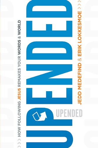 9781616386054: Upended: How Following Jesus Remakes Your Words and World