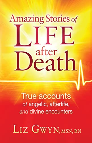 Amazing Stories of Life After Death: True: Gwyn, Liz