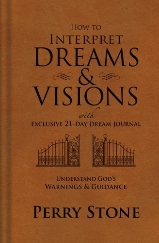 9781616386702: How to Interpret Dreams and Visions: Understanding God's Warnings and Guidance