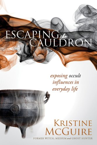 9781616386979: Escaping the Cauldron: Exposing Occult Influences in Everyday Life