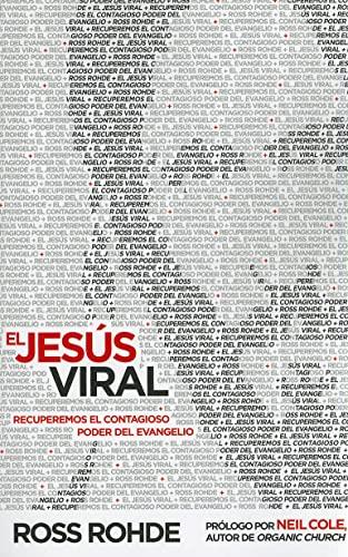 9781616387617: El Jesus Viral: Recuperemos El Contagioso Poder del Evangelio