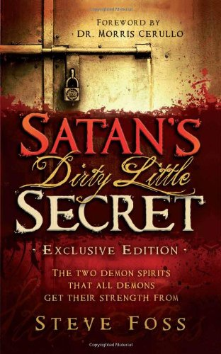 9781616388539: Satan's Dirty Little Secret