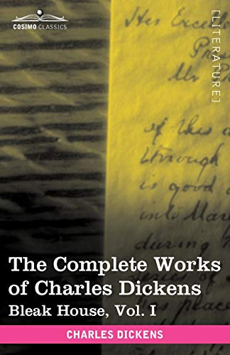 9781616400170: The Complete Works of Charles Dickens (in 30 Volumes, Illustrated): Bleak House, Vol. I