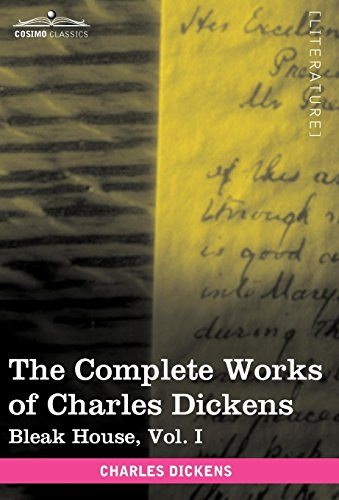 9781616400187: The Complete Works of Charles Dickens (in 30 Volumes, Illustrated): Bleak House, Vol. I