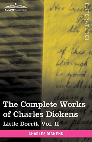 9781616400231: The Complete Works of Charles Dickens (in 30 Volumes, Illustrated): Little Dorrit, Vol. II