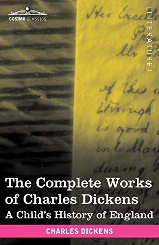 9781616400439: The Complete Works of Charles Dickens (in 30 Volumes, Illustrated): A Child's History of England