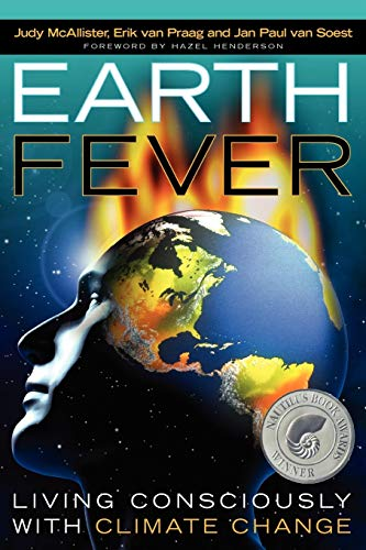 9781616400767: Earth Fever: Living Consciously with Climate Change