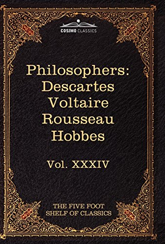 9781616401009: French and English Philosophers: Descartes, Voltaire, Rousseau, Hobbes: The Five Foot Shelf of Classics, Vol. XXXIV (in 51 Volumes)