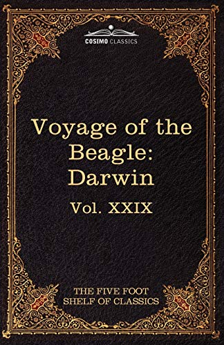 9781616401092: The Voyage of the Beagle: The Five Foot Shelf of Classics, Vol. XXIX (in 51 Volumes)