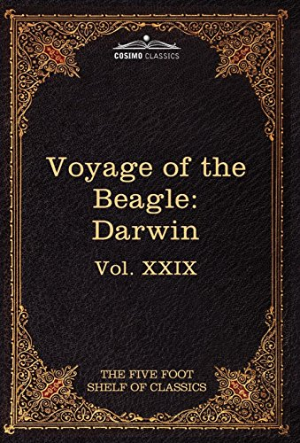 9781616401108: The Voyage of the Beagle: The Five Foot Shelf of Classics, Vol. XXIX (in 51 Volumes): 29